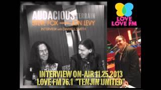 Steve Fox & Jon Levy Interview on LOVE FM 76.1