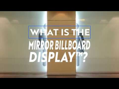 What is the Mirror Billboard Display™?
