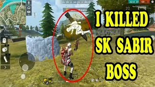 I KILLED SK SABIR BOSS & ALEX BOSS- YOU CAN'T BELIEVE THAT-FREE FIRE GAMEPLAY