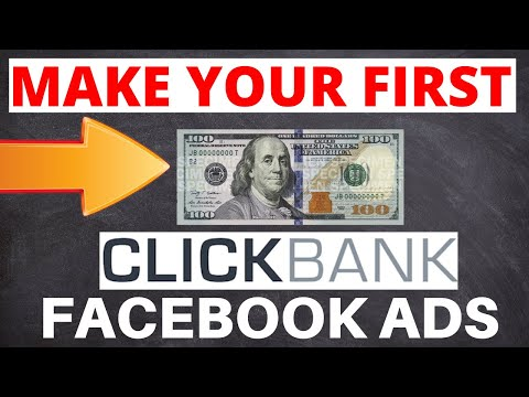 How To Make Your First $100 With Clickbank Using Facebook Ads [AFFILIATE MARKETING]