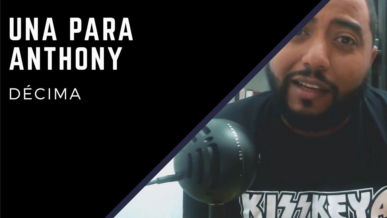 Décima para Anthony Ríos - Ariel Santana