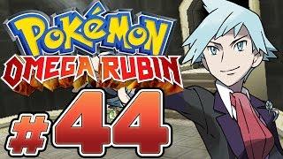 POKÉMON OMEGA RUBIN # 44 ★ Pokémon-Champ Troy! [HD / 60fps]