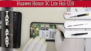 How to disassemble 📱 Huawei Honor 3C Lite Hol-U19 Take apart Tutorial