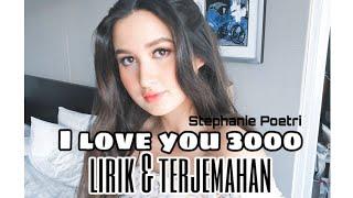 I Love You 3000 Stephanie Poetri Lirik Lagu Pemandangan Sinematik
