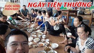 Đám giỗ miền tây phần 3: Toàn cảnh ngày tiên thường | Nam Việt 763