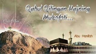 Qabul Qilingan Hajning Mukofoti... (Abu Hanifah) 2017  HD  🕋
