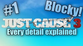 Just Cause 3 - Every detail explained