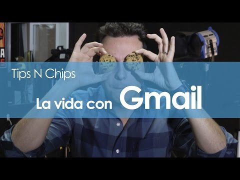 Trucos para dominar Gmail - #TipsNChips @japonton