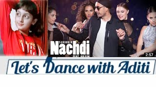 Nachdi | sukhbir ft. Arjun | dance cover | let's dance with aditi
