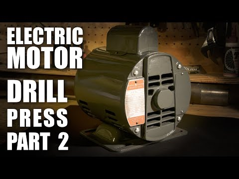 Drill Press Restoration Part 2 - Canadian GE Electric Motor