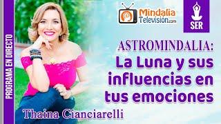 La Luna y sus influencias en tus emociones, por Thaina Cianciarelli