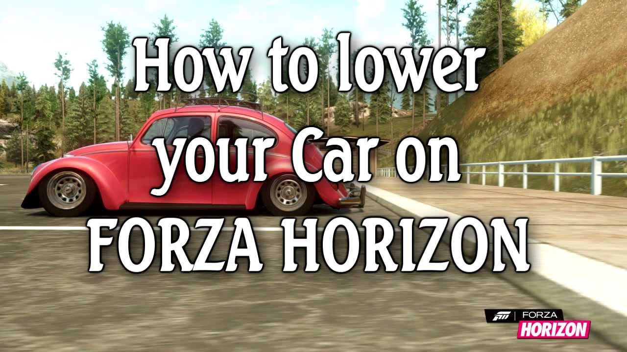 how to lower your car on forza horizon youtube. Black Bedroom Furniture Sets. Home Design Ideas
