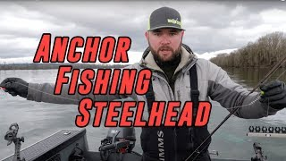 """How To"" Anchor Fish For Steelhead 