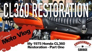 Cruiseman's Moto Vlog #24 - Honda CL360 Restoration - Part One