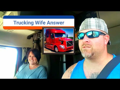 Trucking Wife Answers. Questions for New or Future Trucker Wifes or girlfriends.