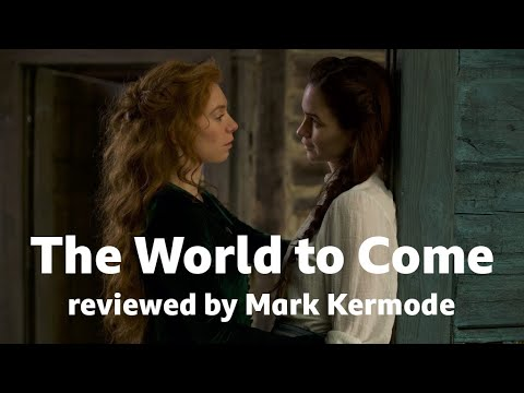 Download The World to Come reviewed by Mark Kermode