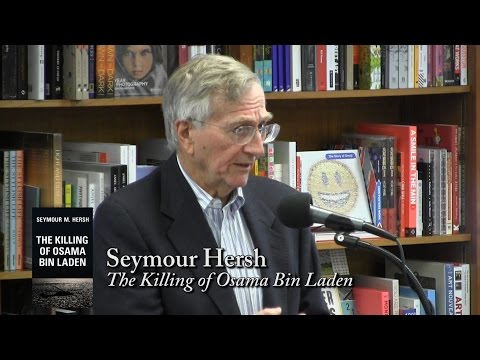 "Seymour Hersh, ""The Killing of Osama Bin Laden"""