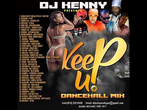 DJ KENNY KEEP UP DANCEHALL MIX MAR 2017