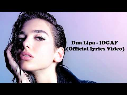 dua lipa - idgaf (official lyrics video)