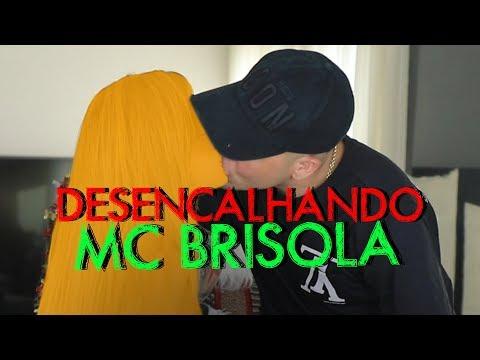 DESENCALHANDO COM MC BRISOLA  HottelMazzafera