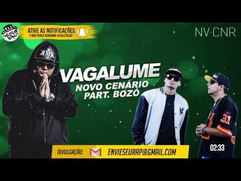 Vagalume - Novo Cenário Part. Bozó (2017)