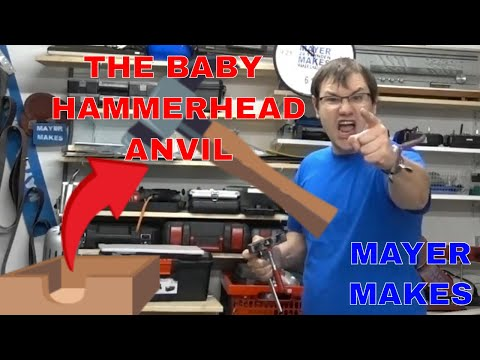 The Baby Hammerhead Anvil! as seen on TV Make: amazing product! | MAYER MAKES