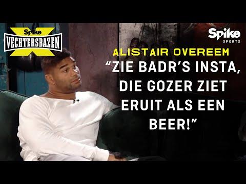 """Alistair Overeem: """"Badr Hari ziet er als een BEER uit!"""" - Spike X Vechtersbazen #5"""