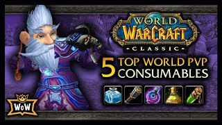 TOP 5 Strongest Consumables in World PvP - A Classic WoW: PvP Guide with North