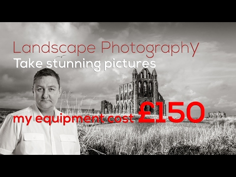 Landscape Photography -  It's not about the gear