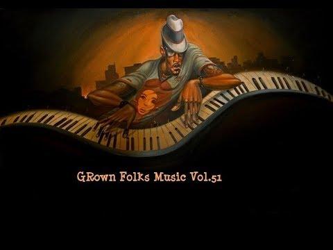 Grown Folks Music Vol.51(revised)