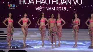 Chung kết Hoa Hậu Hoàn Vũ Việt Nam 2015 - Phần thi Áo tắm 03/10/2015