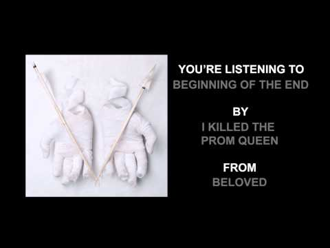 Клип I Killed the Prom Queen - Beginning Of The End