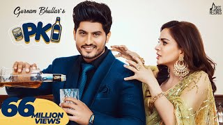 P.K (Full HD) Gurnam Bhullar Ft. Shraddha Arya | PBN | Frame Singh | New Punjabi Songs 2019