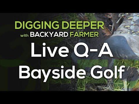 Digging Deeper Live QA at Bayside Golf