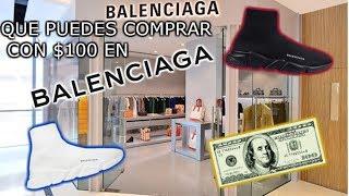 QUE PUEDES COMPRAR CON $100 EN BALENCIAGA!?
