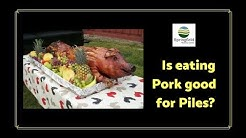 Is eating Pork good for Piles? Dr Maran busts the popular myth that pork cures piles.