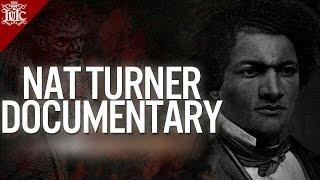 The Israelites: NAT TURNER DOCUMENTARY  [OFFICIAL]