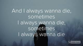 the 1975 - I Always Wanna Die Sometimes Lyric Video