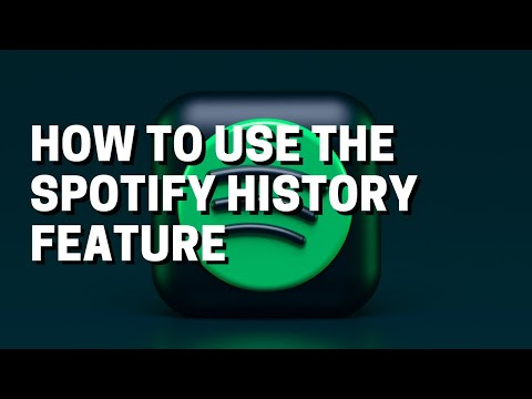 Spotify - how to use the history feature