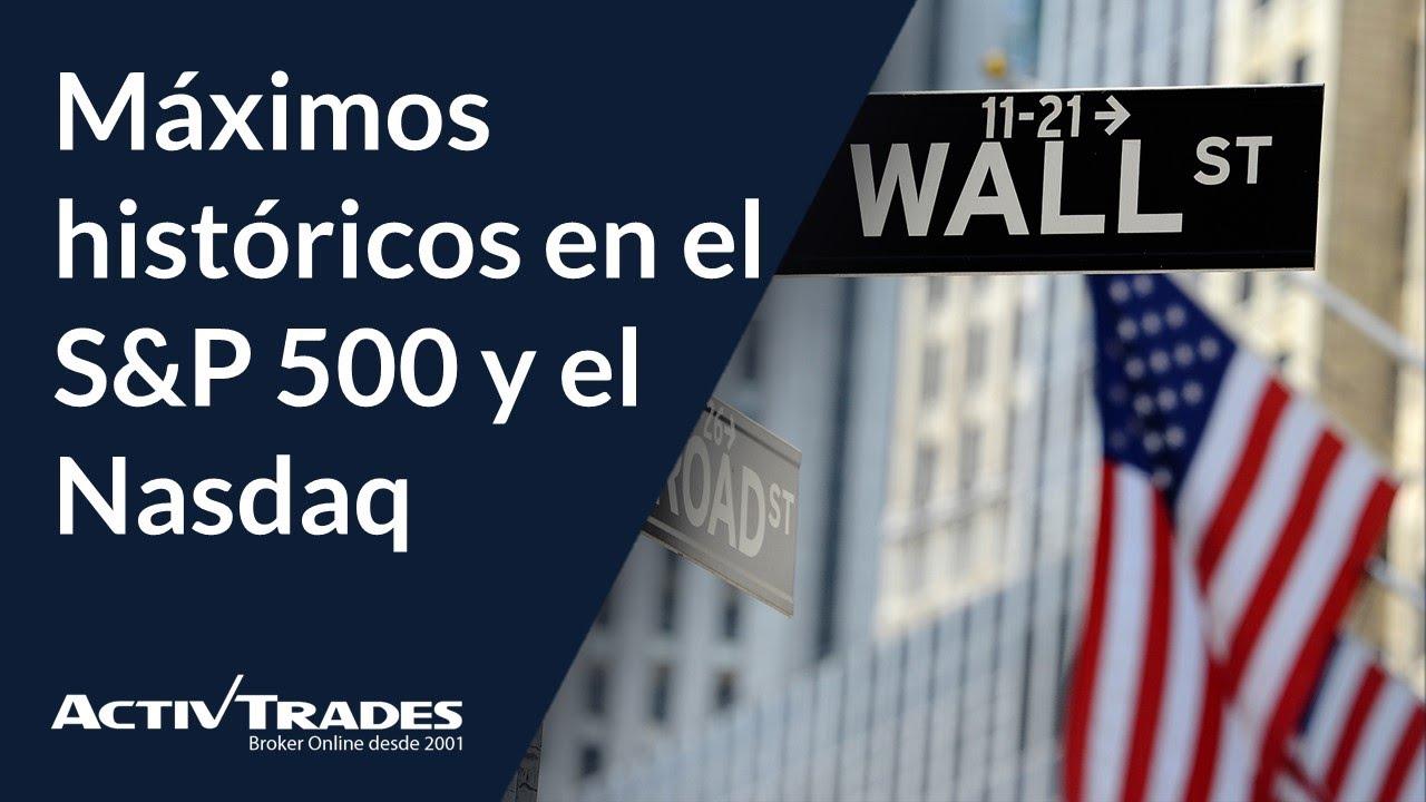 Máximos históricos en el S&P 500 y el Nasdaq