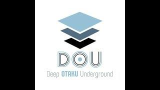 [LIVE] 卯月軍団、DOU~ディープオタクアンダーグラウンド~