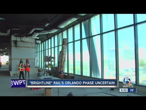 'Brightline' rails Orlando phase uncertain