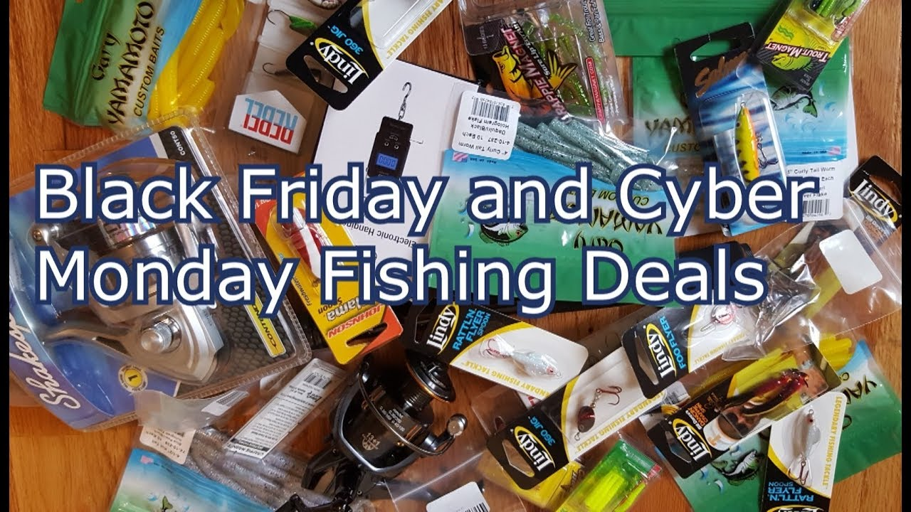 Cyber monday and black friday fishing deals unboxing for Black friday fishing deals