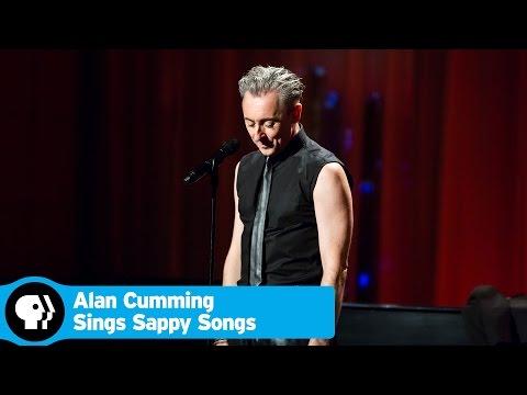 ALAN CUMMING SINGS SAPPY SONGS |