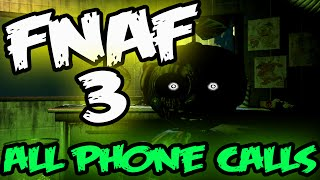 FNAF 3 PHONE CALLS EXPLAINED | ALL Five Nights at Freddy