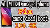 How to fix emmc of mtk phone with easy steps [Only Software Related