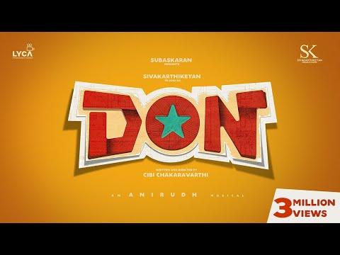 DON | Sivakarthikeyan | Anirudh Ravichander | Cibi Chakaravarthi | Subaskaran