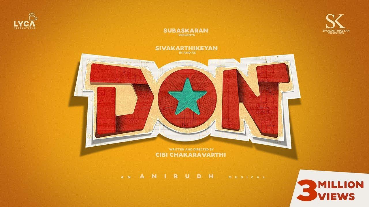 Download DON | Sivakarthikeyan | Anirudh Ravichander | Cibi Chakaravarthi | Subaskaran