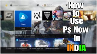 How to use Ps Now in INDIA