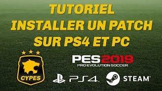 [FR] PES 2019 - Comment installer un patch sur PS4 et PC (Tutoriel CYPES)